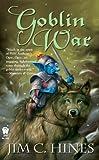 Goblin War (Goblin Series)