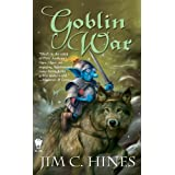 Goblin War (Jig the Goblin)by Jim C. Hines