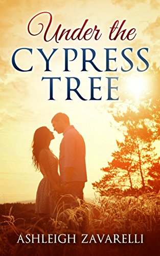 ebook: Under The Cypress Tree (Love in Belle Pont #1) (B00TN2GOO2)