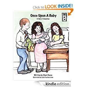Once Upon A Baby: A Tale of Adoption