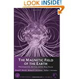 The Magnetic Field of the Earth, Volume 63: Paleomagnetism, the Core, and the Deep Mantle (International Geophysics...