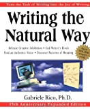 Writing the Natural Way: Using Right-Brain Techniques to Release Your Expressive Powers (0874779618) by Rico, Gabriele Lusser