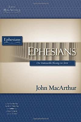 Ephesians (MacArthur Bible Studies)