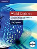 World Englishes Paperback with Audio CD: Implications for International Communication and English Language Teaching