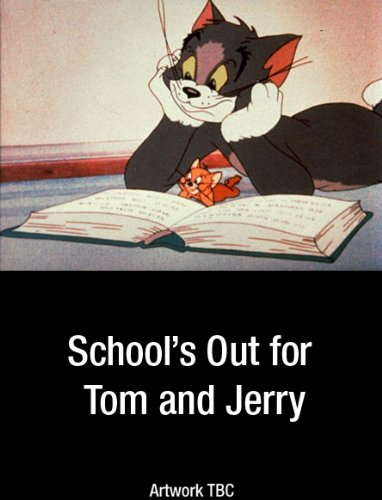 School S Out for Tom & Jerry [Edizione: Regno Unito]