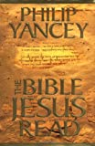 The Bible Jesus Read (0310228344) by Philip Yancey