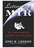 Letters from Mir: An Astronautís Letters to His Son