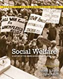 Social Welfare: A History of the American Response to Need, 8th Edition