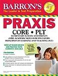 Barron's PRAXIS:CORE,PLT, 7th edition