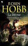 echange, troc Robin Hobb - Les Cités des Anciens, Tome 4 : La Décrue
