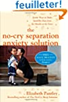 The No-Cry Separation Anxiety Solutio...