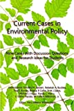 img - for Current Cases in Environmental Policy book / textbook / text book