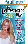 The Lightworker's Way: Awakening Your...