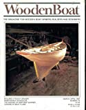 img - for Wooden Boat Woodenboat Magazine. The Magazine for Wooden Boat Owners, Builders and Designers. March April 1987. Number 75. Single Issue Magazine. book / textbook / text book