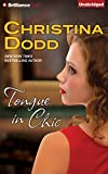 Tongue in Chic (Fortune Hunter Series)