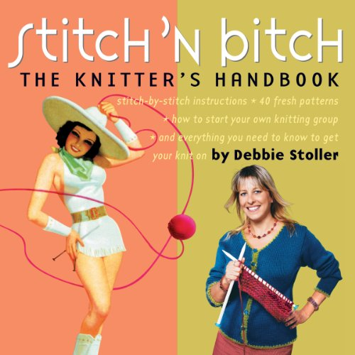 Stitch 'n Bitch: The Knitter's Handbook (Chesterfield Soda compare prices)