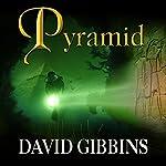 Pyramid: Jack Howard, Book 8 | David Gibbins