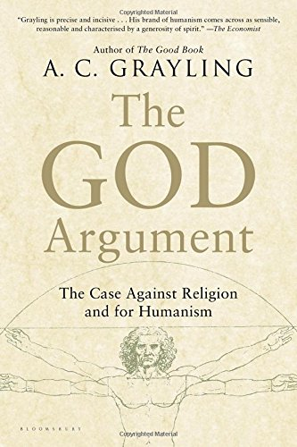 The God Argument: The Case against Religion and for Humanism (Good Without God compare prices)