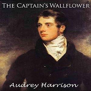 The Captain's Wallflower Hörbuch