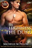 His Highness The Duke (Dragon Lords Book 5)