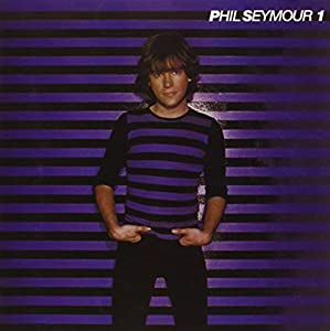 The Phil Seymour Archive Series Volume 1