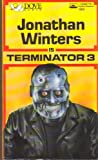 Jonathan Winters Is Terminator 3