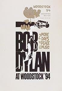 Bob Dylan - At Woodstock '94