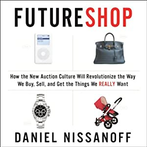 FutureShop | [Daniel Nissanoff]