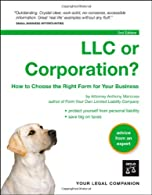 LLC or Corporation?: How to Choose the Right Form for Your Business