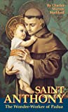 img - for St. Anthony: The Wonder-Worker of Padua book / textbook / text book