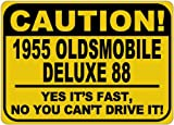 1955 55 OLDSMOBILE DELUXE 88 Caution Its Fast Aluminum Caution Sign
