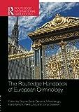 img - for The Routledge Handbook of European Criminology (Routledge International Handbooks) book / textbook / text book