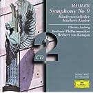Mahler: Symphony No.9; Kindertotenlieder; R�ckert-Lieder (2 CD's)