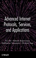 Advanced Internet Protocols, Services, and Applications ebook download