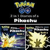 Pokemon Go: Diaries of a Pikachu 2 in 1: Pokemon Go Series, Books 1 and 2 | Tagashi Takashima