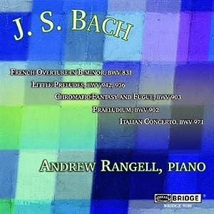 JS Bach Recital; Andrew Rangell, piano