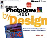 img - for Microsoft Photodraw 2000 by Design book / textbook / text book