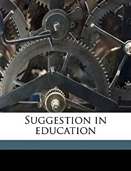 Suggestion in Education