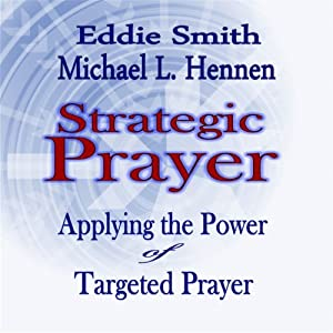 Strategic Prayer Audiobook