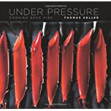 Under Pressure: Cooking Sous Videby Thomas Keller