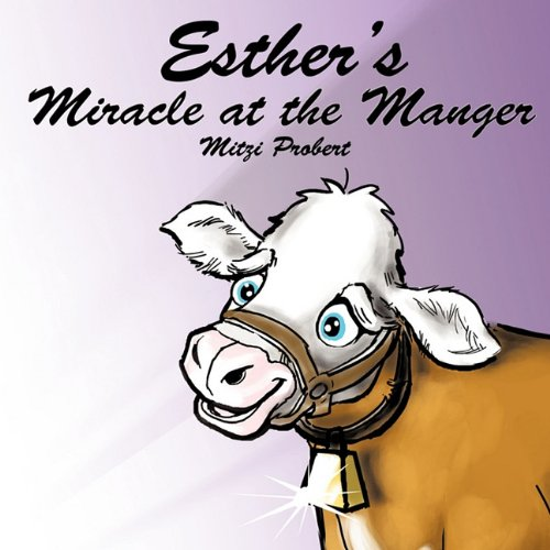 Esther's Miracle at the Manger
