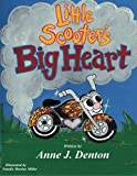 img - for Little Scooter's Big Heart by Anne J Denton (2014-02-20) book / textbook / text book