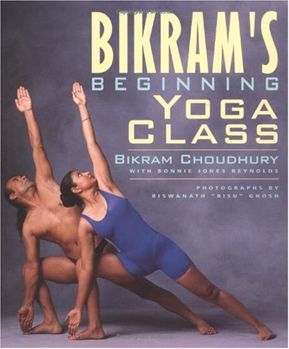 Bikram's Beginning Yoga Class (Second Edtion)