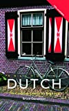 img - for Colloquial Dutch: A Complete Course for Beginners book / textbook / text book