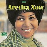 Aretha Now Aretha Franklin