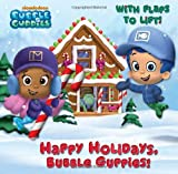 Happy Holidays, Bubble Guppies! (Bubble Guppies) (Pictureback with Flaps)