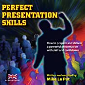 Perfect Presentation Skills | [Mike Le Put]