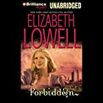 Forbidden: Medieval Trilogy, Book 2 (       UNABRIDGED) by Elizabeth Lowell Narrated by Sarah Scott