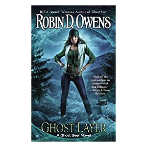 Ghost Layer by Robin D. Owens