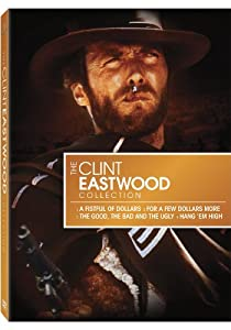 The Clint Eastwood Star Collection Fistful Of Dollars For A Few Dollars More The Good The Bad And The Ugly Hang Em High from MGM (Video & DVD)